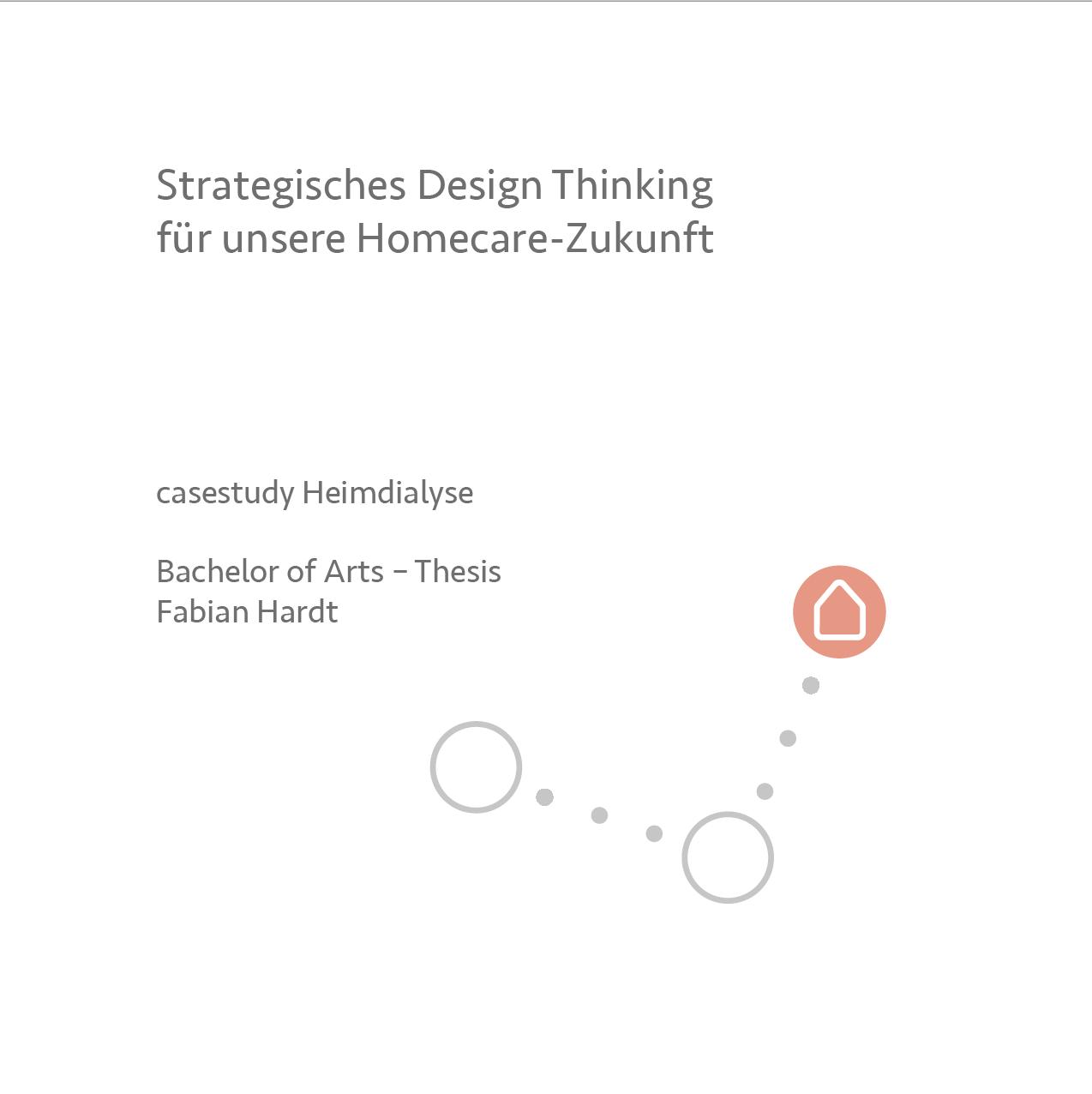 Strategisches Design Thinking für unsere Homecare-Zukunft